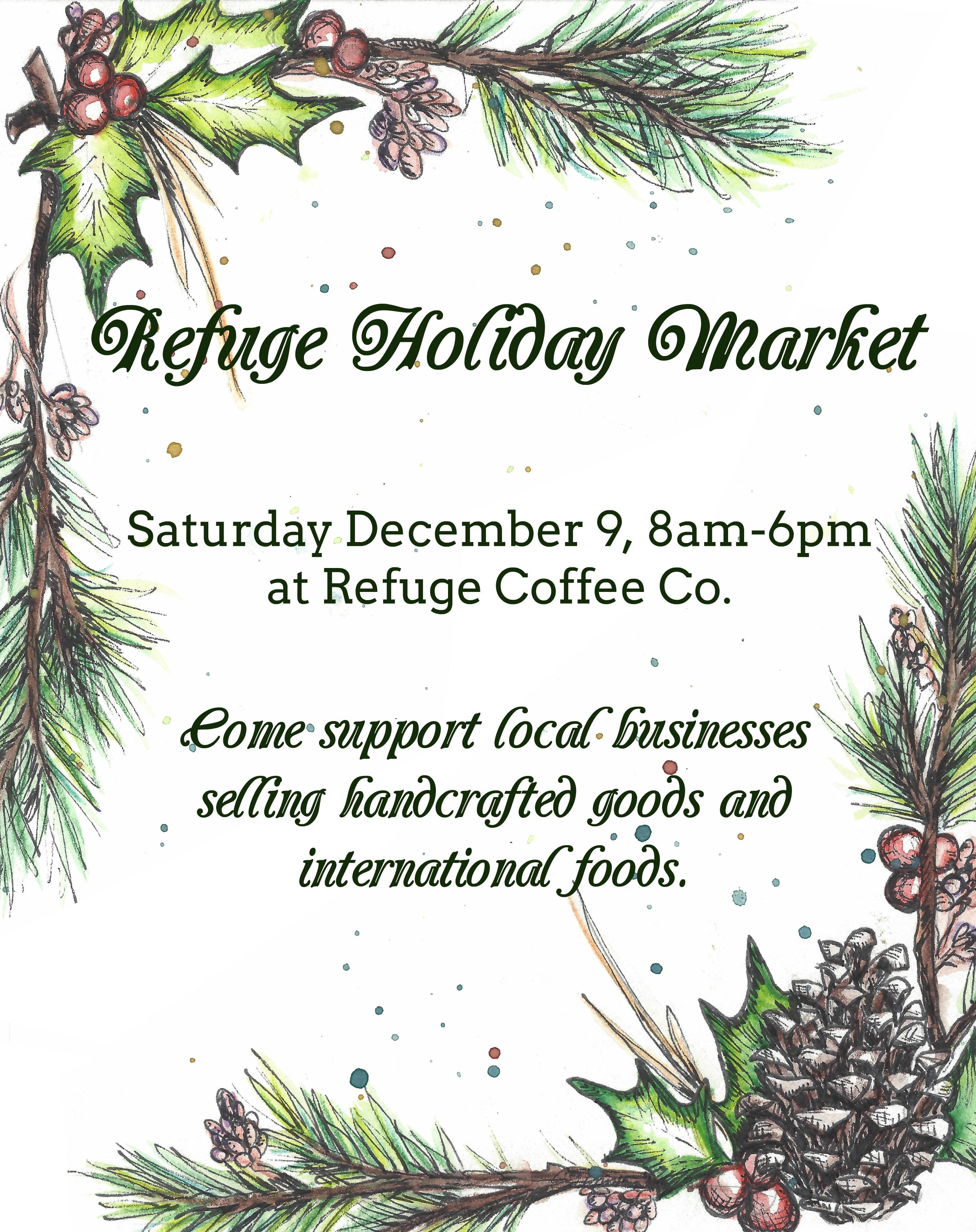 Refuge Holiday Market December 9th at Refuge Coffee Co